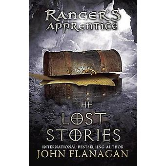 The Lost Stories - Book 11 by John Flanagan - 9780142421956 Book