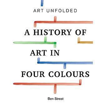 Art Unfolded by Ben Street