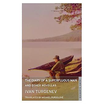 Diary of a Superfluous Man and Other Novellas by Ivan Turgenev