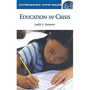 Education in Crisis A Reference Handbook par Gouwens et Judith