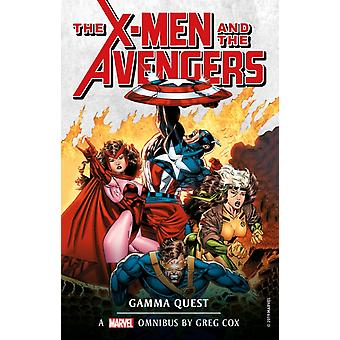 Marvel Classic Novels  XMen and the Avengers The Gamma Qu by Greg Cox