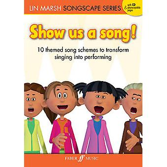 Show Us a Song by Lin Marsh