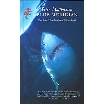 Blue Meridian by Peter Matthiessen