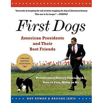 First Dogs - American Presidents and Their Best Friends by Roy Rowan -