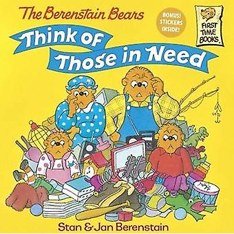 The Berenstain Bears Think of Those in Need by Stan Berenstain - Jan