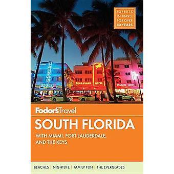 Fodor's South Florida by Fodor's - 9781101880180 Book
