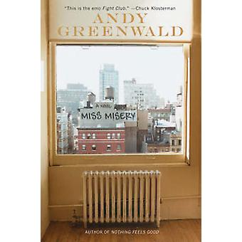 Miss Misery par Greenwald et Andy