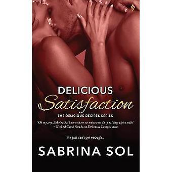 Delicious Satisfaction by Sol & Sabrina