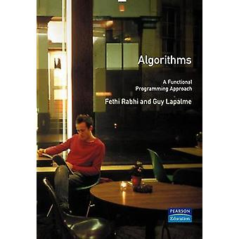 Algorithms A Functional Programming Approach by Rabhi & Fethi