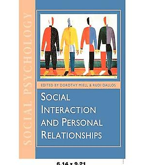 Social Interaction and Personal Relationships by Miell & Dorothy