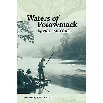 Waters of Potowmack by Metcalf & Paul C.