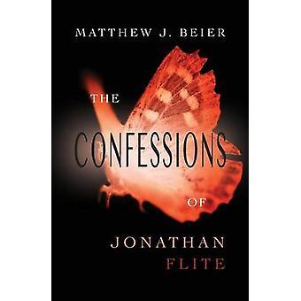 Die Geständnisse von Jonathan Flite von Beier & Matthew J.