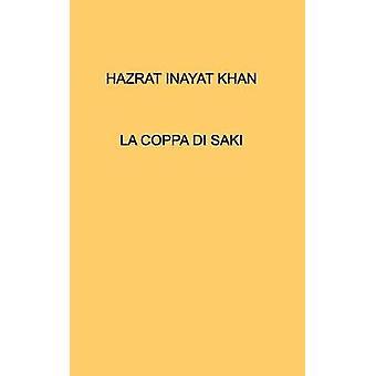 LA COPPA DI SAKI by KHAN & HAZRAT INAYAT