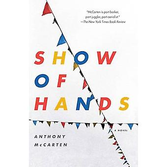 Show of Hands by McCarten & Anthony