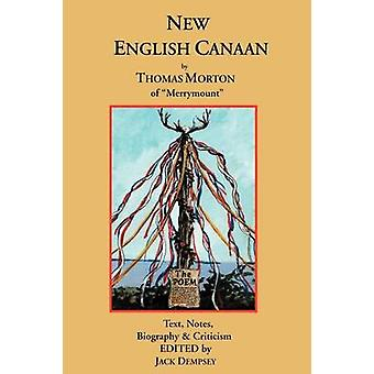 New English Canaan Text Notes Biography  Criticism by Dempsey & Jack