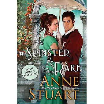 The Spinster and the Rake by Stuart & Anne