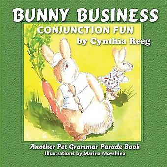Bunny Business Conjunction Fun by Reeg & Cynthia