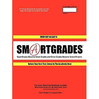 SMARTGRADES 2N1 School Notebooks  How to Memorize Voluminous Facts for Total Recall  5 STAR REVIEWS Student Tested Teacher Approved Parent Favorite In 24 Hours Earn A Grade and Free Gift by SMARTGRADES INC.