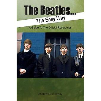 The Beatles... The Easy Way by Greenaway & Andrew