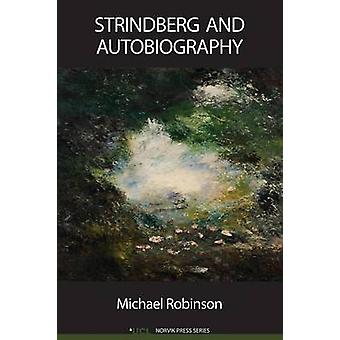 Strindberg and Autobiography by Robinson & Michael