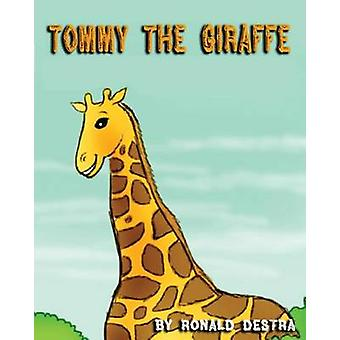 Tommy the Giraffe Night Time Stories Animal Tales For Kids Age 412 by Destra & Ronald