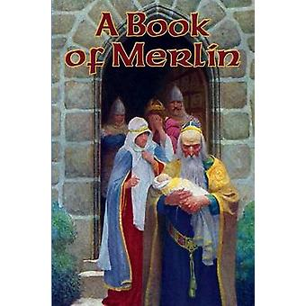 A Book of Merlin by Tennyson & Lord Alfred