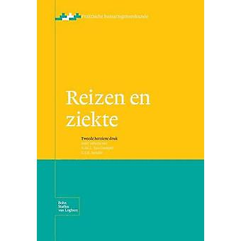 Reizen en ziekte by Denekens & J.P.M.