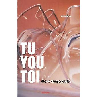 Tu You Toi by Campos Carlis & Alberto