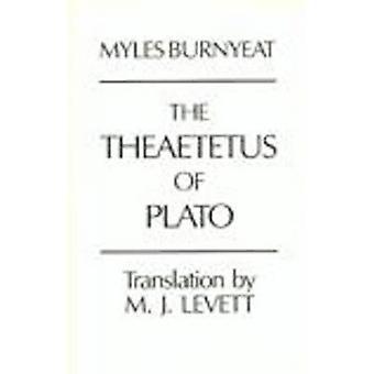 The Theaetetus of Plato by Plato - Myles Burnyeat - Myles Burnyeat -