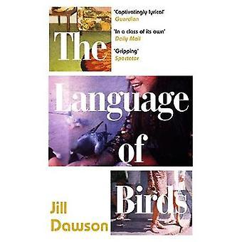 The Language of Birds by Jill Dawson - 9781473654556 Book