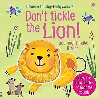 Don't Tickle the Lion! by Sam Taplin - 9781474968720 Book