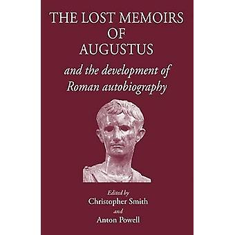 The Lost Memoirs of Augustus by Anton Powell - Christopher B. R. Smit