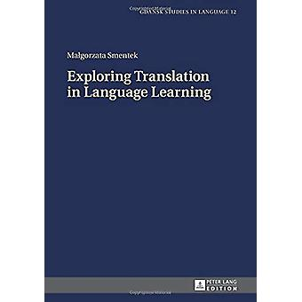 Exploring Translation in Language Learning by Malgorzata Smentek - 97
