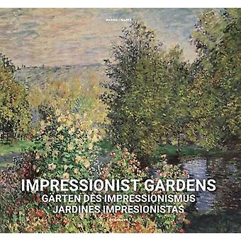 Impressionist Gardens by Marina Linares - 9783955880644 Book