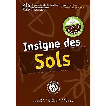 Insigne des sols par l'Organisation des Nations Unies pour l'alimentation et l'agriculture