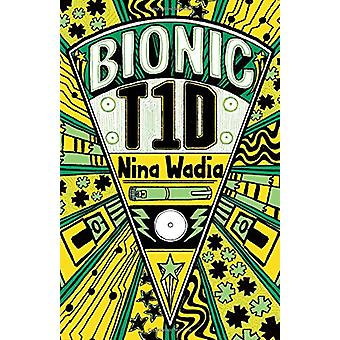 Reading Planet KS2 - Bionic T1D - Level 1 - Stars/Lime band by Nina Wa