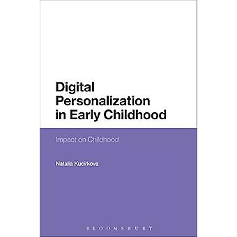 Digital Personalization in Early Childhood - Impact on Childhood by Na