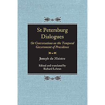 Dialogues de Saint-Pétersbourg - Ou conversations sur le gouvernement temporel