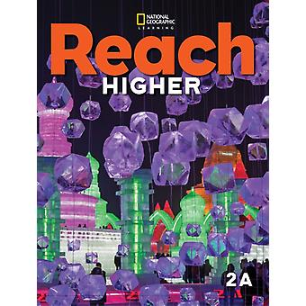 Reach Higher Students Book 2A by FREY KRATKY LESAUX L