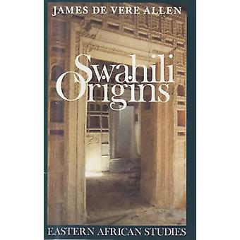 Swahili Origins - Swahili Culture and the Shungwaya Phenomenon by Jam