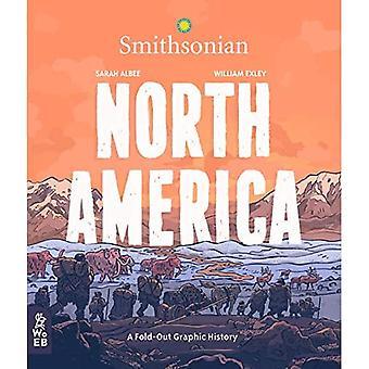 Pohjois-Amerikka: Taitettava graafinen historia (Mikä ihme taittuva graafinen historiasarja)