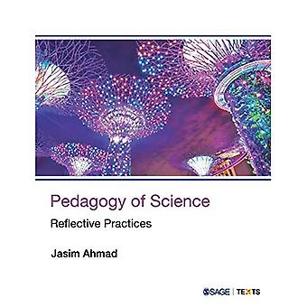 Pedagogy of Science: Reflective Practices