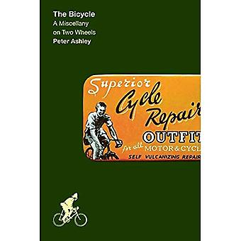 The Bicycle: A Miscellany on Two Wheels