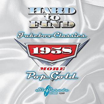 Hard to Find Jukebox Classics - 1958: More Pop Gold [CD] USA import