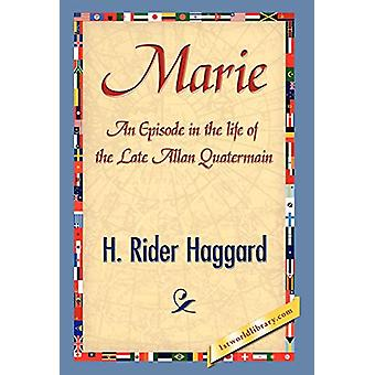 Marie by Sir H Rider Haggard - 9781421841656 Book