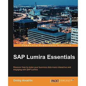 SAP Lumira Essentials by Dmitry Anoshin - 9781785281815 Book