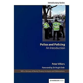 Police and Policing - An Introduction by Peter Villiers - 978190438046