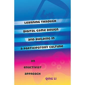 Leren door digitaal gameontwerp en bouwen in een participatieve cultuur