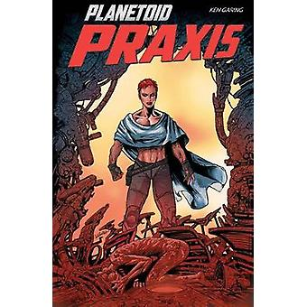 Planetoid Volume 2 Praxis