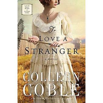Colleen Coblen To Love a Stranger